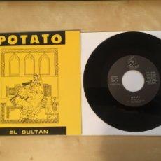 "Discos de vinilo: POTATO - EL SULTAN - RADIO SINGLE 7"" - 1990 SPAIN. Lote 255936155"