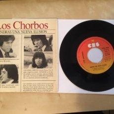 """Discos de vinilo: LOS CHORBOS - TENDRAS UNA NUEVA ILUSION / SONES DEL CHICHARRO - SINGLE RADIO 7"""" CBS SPAIN GIPSY ROCK. Lote 255938495"""