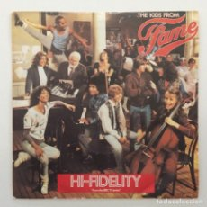 Discos de vinilo: THE KIDS FROM FAME – HI-FIDELITY / I STILL BELIEVE IN ME UK,1982 RCA. Lote 288689693