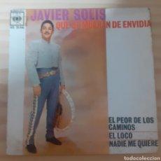 Discos de vinilo: JAVIER SOLIS QUE SE MUERAN DE ENVIDIA. Lote 255952620