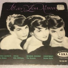 Disques de vinyle: EP MAY YOU ALWAIS - CON MCGUIRE SISTERS , BILLY WILLIAMS , THE ACCENTS , BUDDY HOLLY -PED MINIMO 7€. Lote 255956680