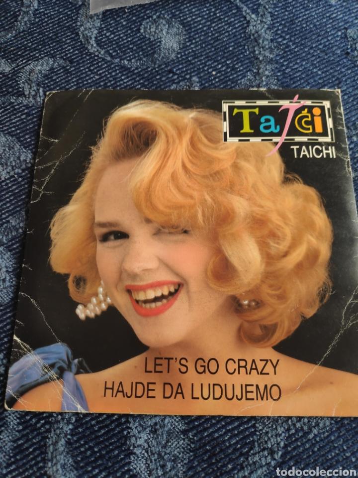 SINGLE VINILO EUROVISION 90 - TAICHI - LET'S GO CRAZY( VERSIÓN EN INGLÉS ) + HAJDE DA LUDUJEMO (Música - Discos - Singles Vinilo - Festival de Eurovisión)