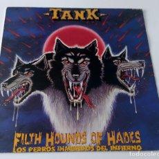 Discos de vinilo: LP TANK - FILTH HOUNDS OF HADES. Lote 189923900