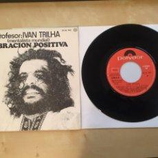 """Discos de vinilo: IVAN TRILHA - VIBRACIÓN POSITIVA (MENTALISTA MUNDIAL) - SINGLE RADIO 7"""" - 1975 SPAIN. Lote 255968055"""