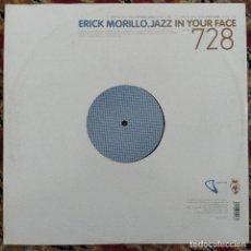 """Discos de vinilo: ERICK MORILLO - JAZZ IN YOUR FACE (12"""") (2006/ES). Lote 255975730"""