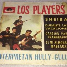 Discos de vinilo: EP LOS PLAYERS INTERPRETAN HULLY GULLY - SHEIBA Y OTROS TEMAS - POLYDOR EPH27.059 -PED MINIMO 7€. Lote 255986950