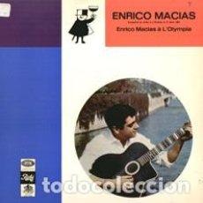 Discos de vinilo: ENRICO MACIAS – ENRICO MACIAS A L'OLYMPIA. Lote 255995000