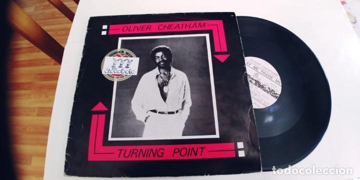 OLIVER CHEATHAM-MAXI TURNING POINT. (Música - Discos de Vinilo - Maxi Singles - Funk, Soul y Black Music)