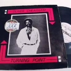 Discos de vinilo: OLIVER CHEATHAM-MAXI TURNING POINT.. Lote 255999550