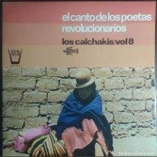 Discos de vinilo: LP LOS CALCHAKIS - EL CANTO DE LOS POETAS REVOLUCIONARIOS V.8 - ARION HARS 741-13 - (VG++/VG+). Lote 256002520