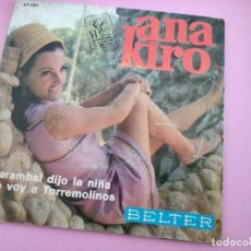 Discos de vinilo: ANA KIRO, CARAMBA DIJO LA NIÑA (BELTER 1969) SINGLE VI FESTIVAL DE LA CANCION DE MALLORCA. Lote 256012750