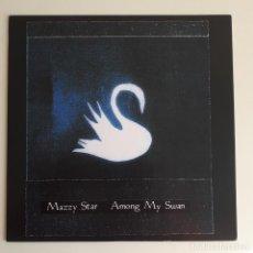 Discos de vinilo: MAZZY STAR – AMONG MY SWAN - REEDICIÓN 180 GRAMOS - PAISLEY UNDERGROUND. Lote 256026095