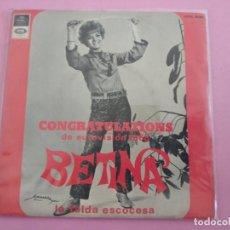 Discos de vinilo: BETINA CONGRATULATIONS/LA FALDA ESCOCESA 7'' SINGLE 1968 REGAL PROMO EUROVISION. Lote 256027250