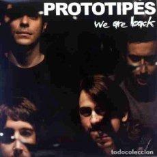 Discos de vinilo: PROTOTIPES WE ARE BACK (LP) . VINILO PUNK ROCK AND ROLL SHOCK TREATMENT PUÑETAZO. Lote 256038260