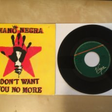 "Discos de vinilo: MANO NEGRA - DON'T WANT YOU NO MORE - PROMO SINGLE 7"" - 1991 VIRGIN SPAIN. Lote 256057840"