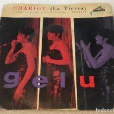 Discos de vinil: EP GELU - CHARIOT LA TIERRA Y OTROS TEMAS - LA VOZ DE SU AMO 7LEM3.117 -PEDIDO MINIMO 7€. Lote 256087345