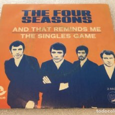 Disques de vinyle: SINGLE PROMOCIONAL THE FOUR 4 SEASONS - AND THAT REMINDS ME - THE SINGLE CAME -PEDIDO MINIMO 7€. Lote 256087705