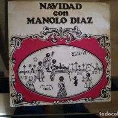 Discos de vinilo: MANOLO DIAZ – NAVIDAD CON MANOLO DIAZ. Lote 256134975