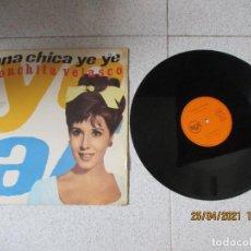 Discos de vinilo: CONCHISTA BAUTISTA - UNA CHICA YE YE - MAXI - SPAIN - REF PT 43598 - PLS 427 -. Lote 256135430