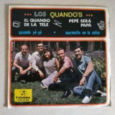 Discos de vinilo: LOS QUANDO'S - EL QUANDO DE LA TELE / PEPE SERÁ PAPÁ / QUANDO YE-YE +1 EP COLUMBIA AÑO 1965 VG+. Lote 256137670