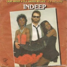 Disques de vinyle: INDEEP,LAST NIGHT A D.J.SAVED MY LIFE DEL 83. Lote 256152495