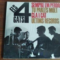 Discos de vinilo: ELS 4 GATS - SEMPRE EM PERDO + 3 ***** EP BEAT CATALÀ 1963 BUEN ESTADO. Lote 256153240