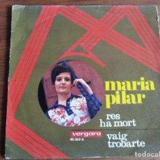 Discos de vinilo: MARIA PILAR - RES HA MORT ***** RARO SINGLE BEAT SOUL CATALÀ 1969. Lote 256154300