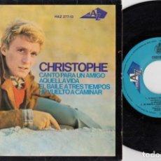 Discos de vinilo: CHRISTOPHE - CANTO PARA UN AMIGO + 3 - EP DE VINILO EDICION ESPAÑOLA. Lote 256165315