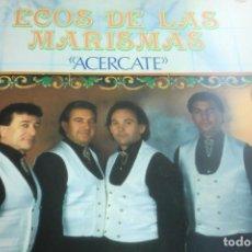 Discos de vinilo: LP ECOS DE LAS MARISMAS. ACÉRCATE.. Lote 257264350