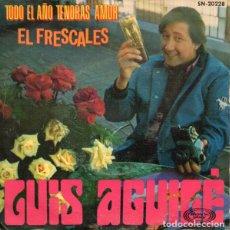 Discos de vinilo: LUIS AGUILE - EL FRESCALES. Lote 257277200