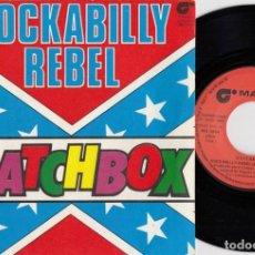 Discos de vinilo: MATCHBOX - ROCKABILLY REBEL - SINGLE DE VINILO EDICION ESPAÑOLA - NEO ROCKABILLY #. Lote 257315625