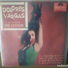 Discos de vinilo: DOLORES VARGAS / CEFERINO / COMO SI FUERA UNA DIOSA + 2 (EP 1966). Lote 257319145