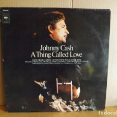 Discos de vinilo: JOHNNY CASH --- A THING CALLED LOVE. Lote 257319520