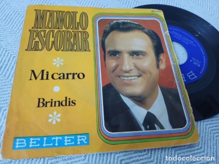 MANOLO ESCOBAR - MI CARRO + BRINDIS ..SINGLE DE BELTER - 1969 (Música - Discos de Vinilo - EPs - Flamenco, Canción española y Cuplé)
