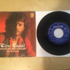 "Discos de vinilo: TINO CASAL - OLVIDAR RECORDAR / DAM DAM - RADIO SINGLE 7"" - 1977 PHILIPS SPAIN. Lote 257328230"