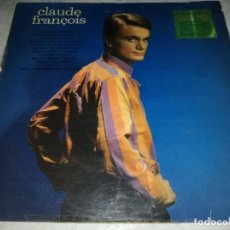 Discos de vinilo: CLAUDE FRANCOIS. Lote 257329670