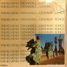 Discos de vinilo: WILHELMENIA FERNANDEZ* – GERSHWIN SONGS. Lote 257337035
