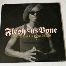 Discos de vinilo: FLESH-N-BONE - NOTHIN BUT DA BONE IN ME - 1996. Lote 257339750