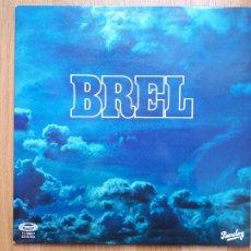 Discos de vinilo: JACQUES BREL - BREL -1977 - VG++/VG++. Lote 257410360