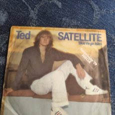 Discos de vinilo: SINGLE VINILO EUROVISION 79 ESPAÑA - TED - SATELLITE - VERSIÓN EN INGLÉS. Lote 257413280