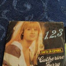 Discos de vinilo: SINGLE VINILO EUROVISION 76 ESPAÑA - CATHERINE FERRY CANTA EN ESPAÑOL 1,2,3 Y PETIT JEAN. Lote 257426190