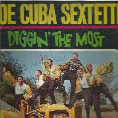 Discos de vinilo: JOE CUBA SEXTETTE DIGGIN THE MOST (VOCALISTA JOSE FELICIANO). Lote 257439905