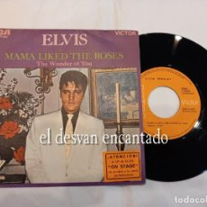 Discos de vinilo: ELVIS PRESLEY. SINGLE ESPAÑOL. MAMA LIKED THE ROSES-THE WONDER OF YOU. Lote 257479155