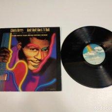 Discos de vinilo: 0421- CHUCK BERRY HAIL HAIL ROCK N ROLL 1987 LP VINILO SPAIN 1987 POR VG DIS VG+. Lote 257480065