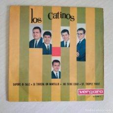 Discos de vinilo: LOS CATINOS - SAPORE DI SALE / SI TUVIERA UN MARTILLO / NO TIENE EDAD / ST. TROPEZ TWIST - VER FOTOS. Lote 257500470