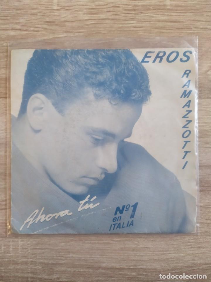 EROS RAMAZZOTTI - AHORA TÚ (Música - Discos - Singles Vinilo - Canción Francesa e Italiana)