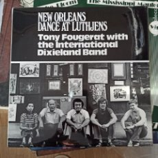 Discos de vinilo: TONY FOUGERAT AND THE INTERNATIONAL DIXIELAND BAND - NEW ORLEANS DANCE AT LUTHJENS (NOLA, US). Lote 257568870