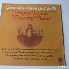 Discos de vinilo: WAYNE JAMES COUNTRY BAND, GRANDES EXITOS DEL FOLK, IMPACTO, 1976, MIRAR FOTOS. Lote 257585495
