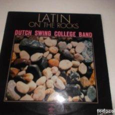 Discos de vinilo: DUTCH SWING COLLEGE BAND – LATIN ON THE ROCKS 1972,JAZZ,LATIN. Lote 257587095