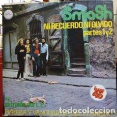 Discos de vinilo: NI RECUERDO, NI OLVIDO. PARTES 1 Y 2. - MAXI SINGLE DE VINILO 12 45 R.P.M. SMASH. ROCK PROGRESIVO AN. Lote 257587495